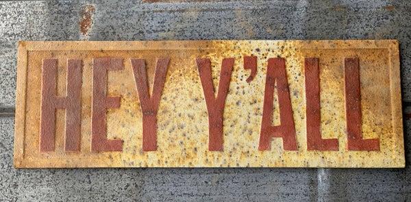 """Hey Ya""""ll"""