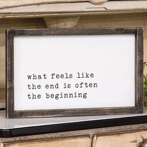 Framed Sign - The Beginning...