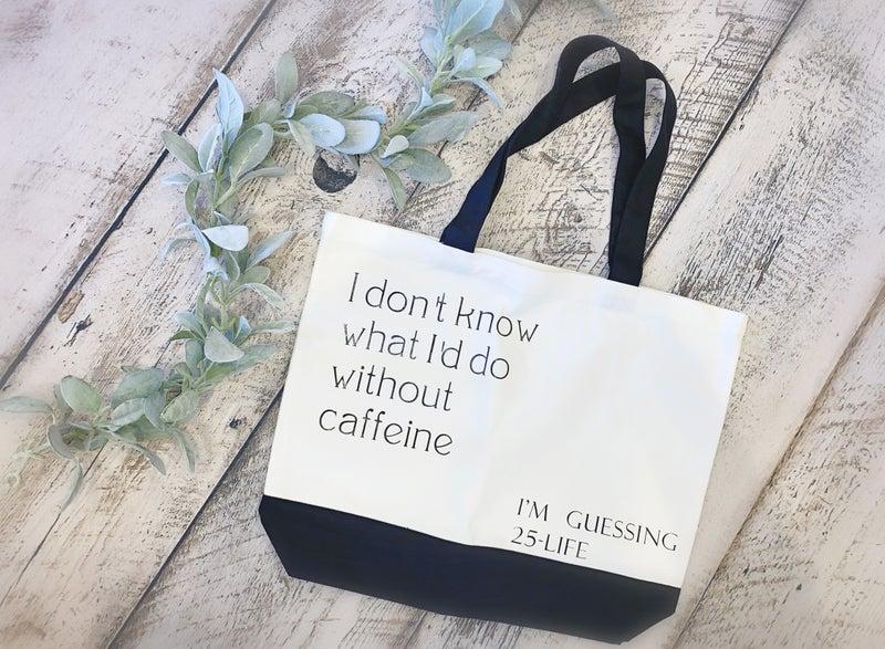 Caffeine Tote