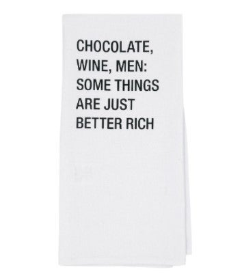 Chocolate, Wine, Men: Some Things Are Better Rich Tea Towel