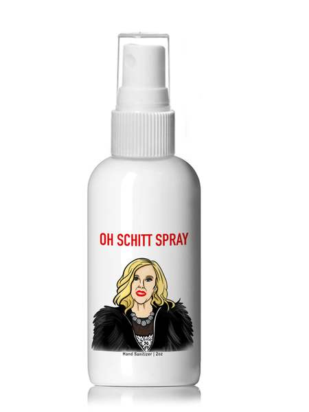 Oh Schitt Spray - Schitts Creek's Moira Rose Hand Sanitizer - 4oz Plastic Spray Bottle