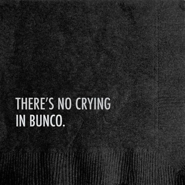 There's No Crying In Bunco Paper Napkin