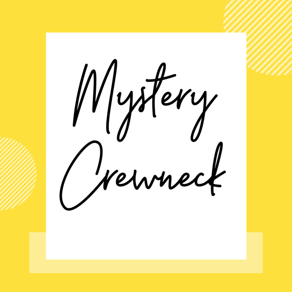 **DAILY DEAL** Mystery Crew Neck