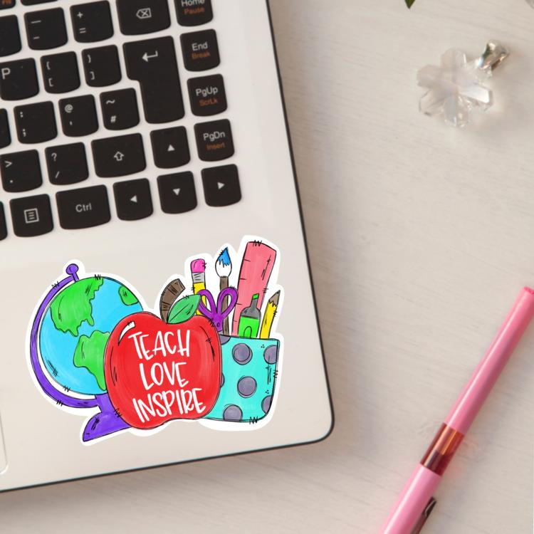 Teach, Love, Inspire Sticker