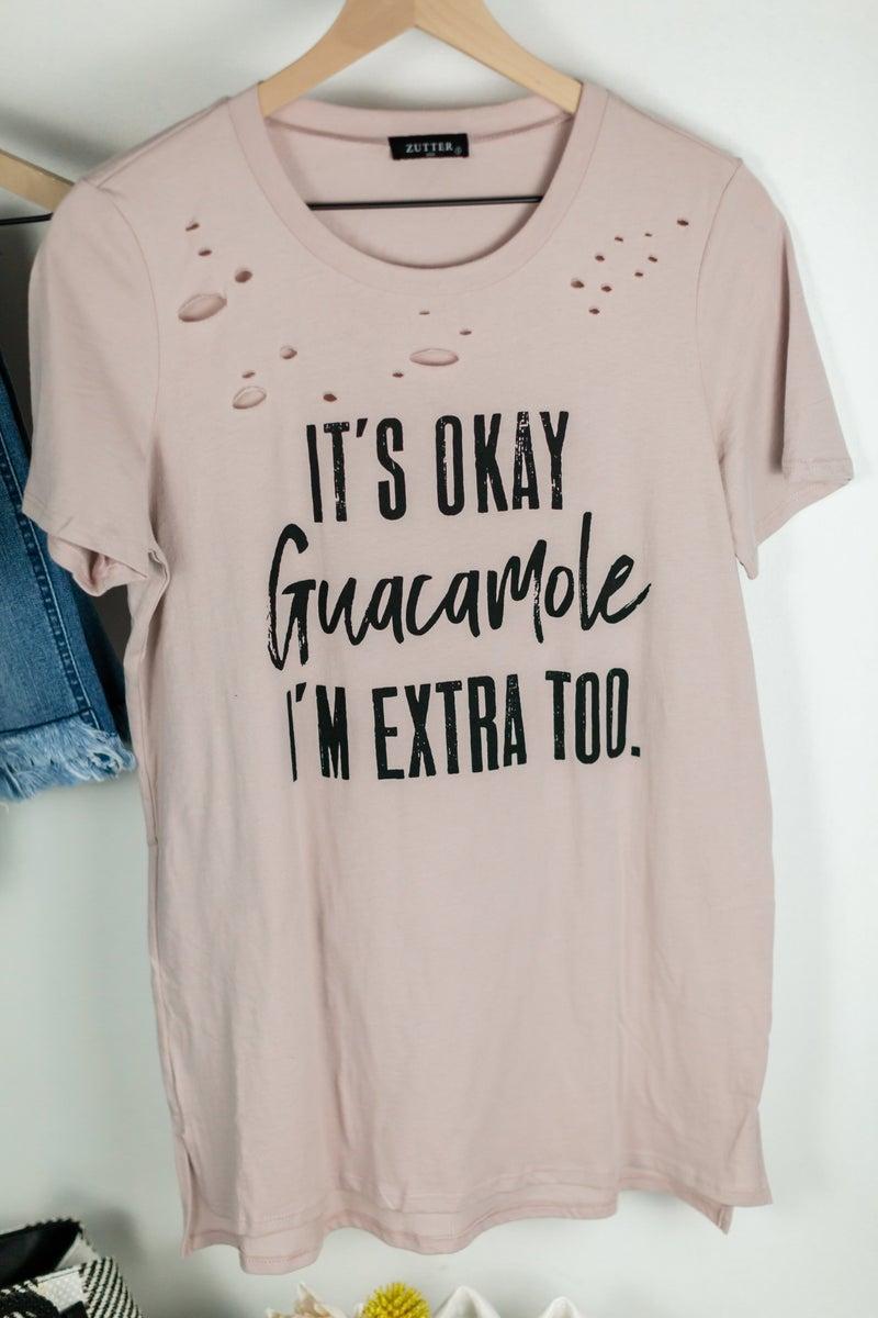 It's Okay Guacamole Tee by Zutter
