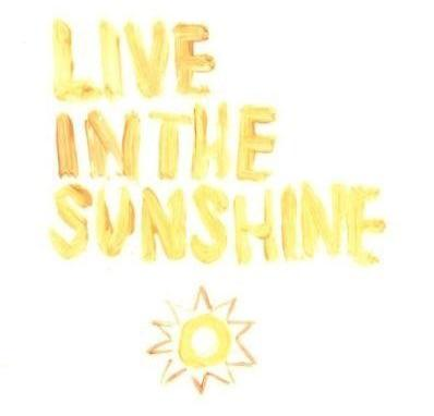 Live in The Sunshine OOAK