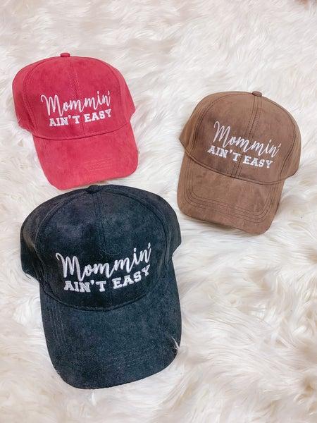 << MOMMIN' AINT EASY SUEDE HAT >>