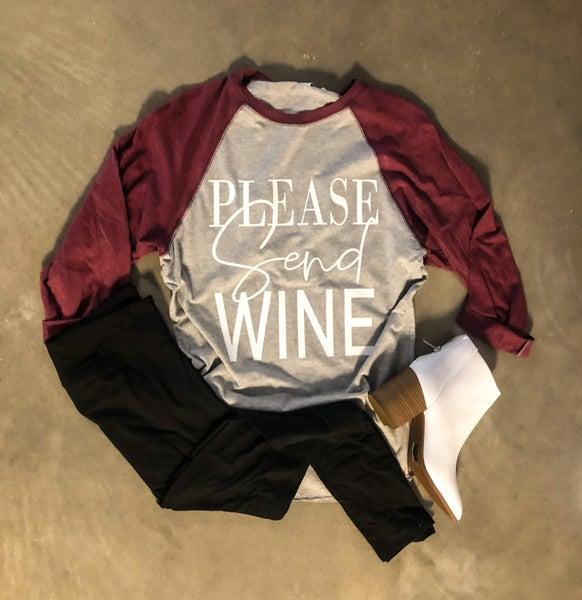<< PLEASE SEND WINE >>