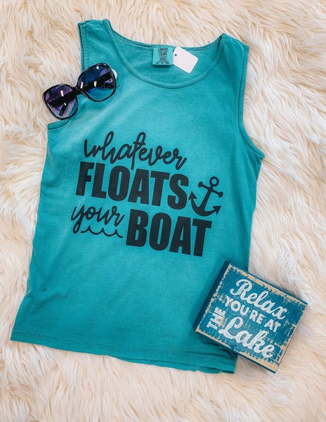 << WHATEVER FLOATS YOUR BOAT >>