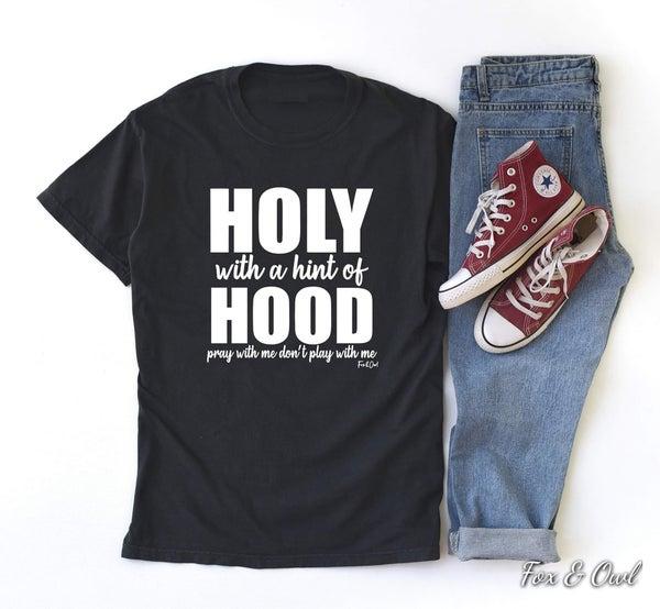 HALF HOOD/HOLY Graphic Tee!