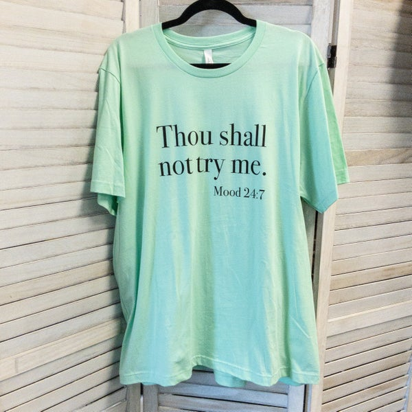 CURVY SIZES- THOU SHALL NOT TRY ME GRAPHIC TEE -MINT