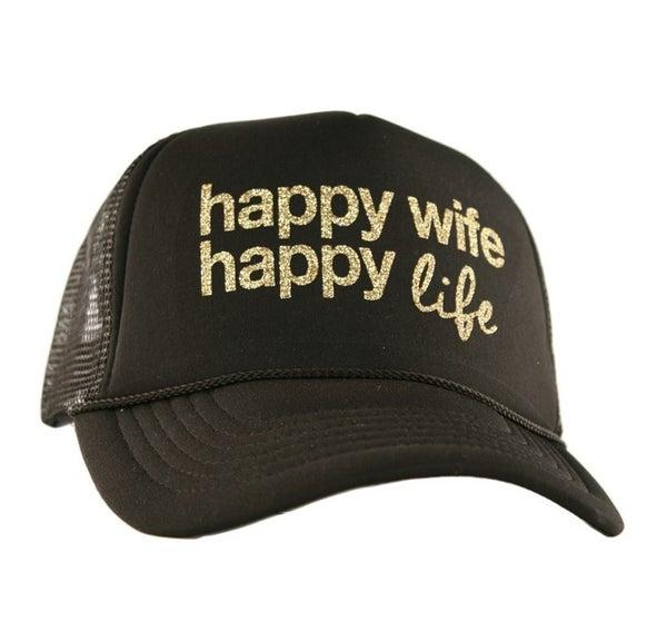 """HAPPY WIFE HAPPY LIFE"" TRUCKER HAT"