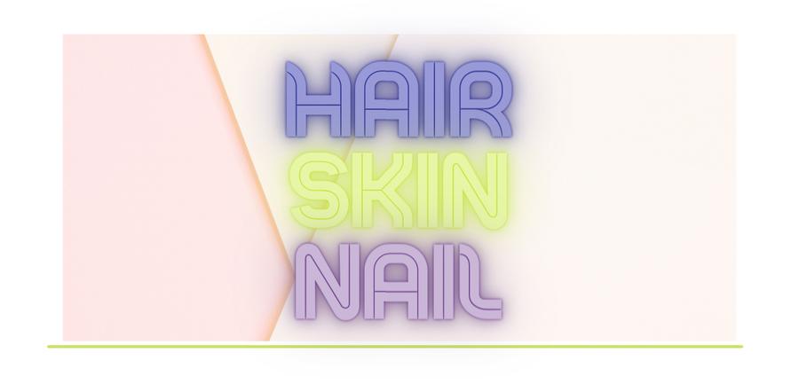 Hair, Skin & Nail Care