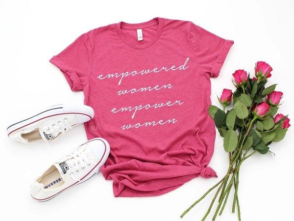 Empowered Women Empower Women Graphic Tee