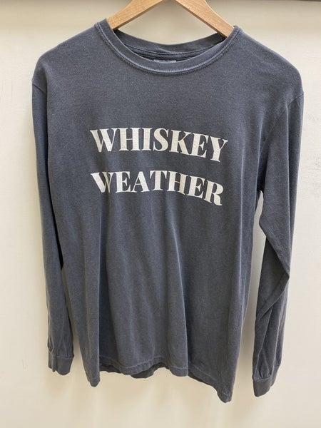 Whiskey Weather Long Sleeve Tee