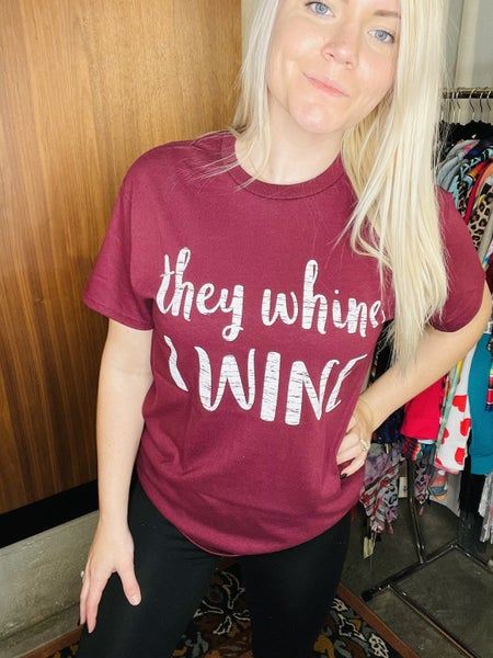 THEY WHINE TEE SHIRT