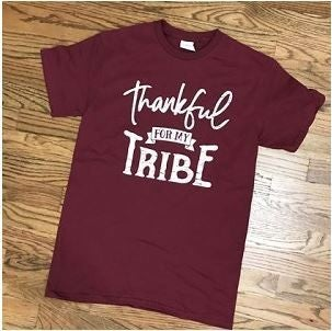 Thankful for my tribe tee PU