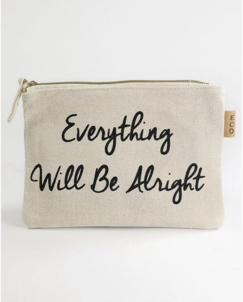 Everything Will Be Alright Canvas Makeup Bag