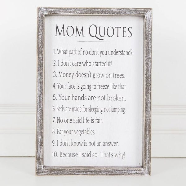 Mom Quotes Sign