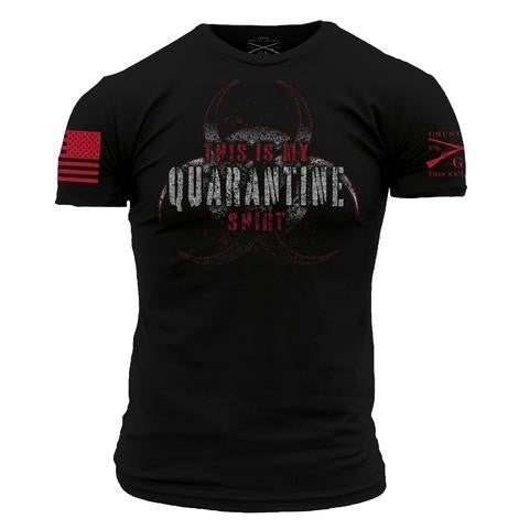 "Grunt Style ""This is my Quarantine Shirt"" Tee"