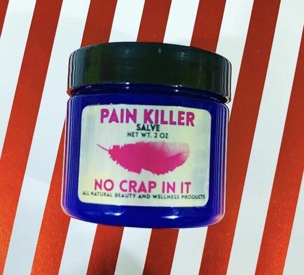 Pain Killer Salve