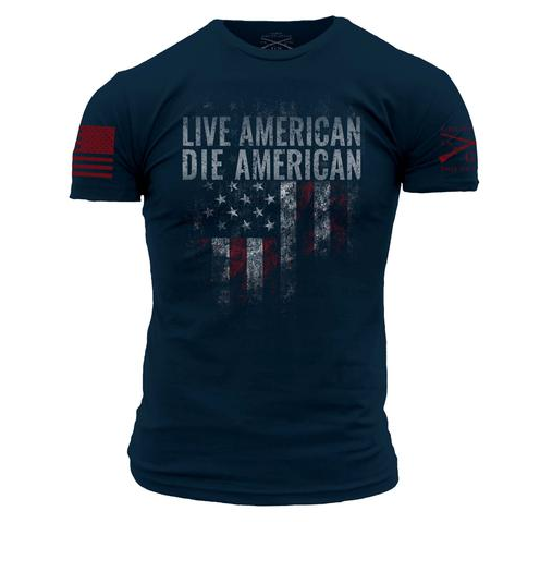 """Grunt Style """" Live American Die American"""" Graphic T"""