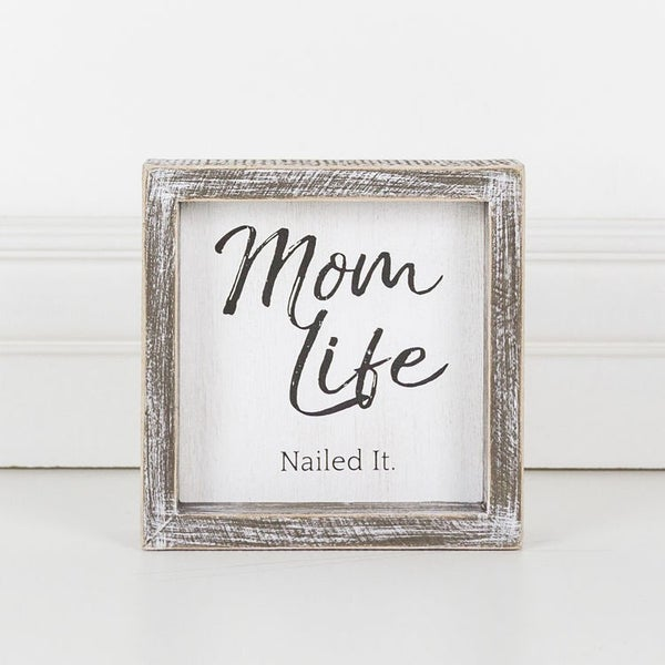 Mom Life Nailed It Sign