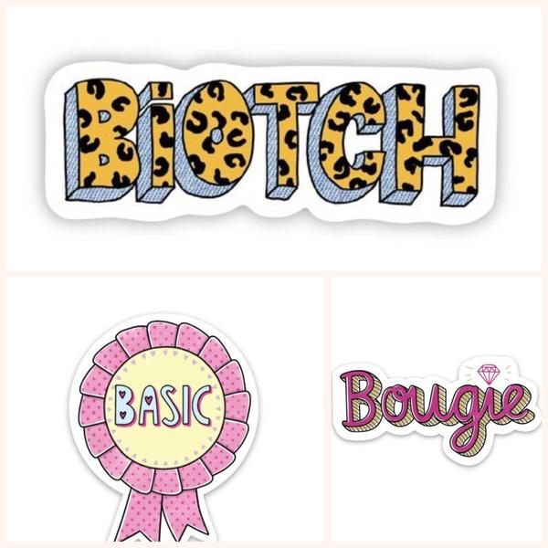 Basic, Bougie or Biotch Stickers