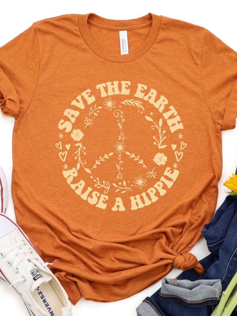 Save the Earth, Raise a Hippie Graphic Tee