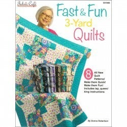 Fabric Cafe Fast and Fun 3 Yard Quilt Book