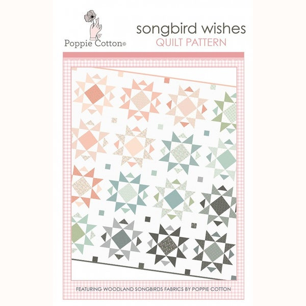 Woodland Songbird Wishes Quilt Pattern by Poppie Cotton