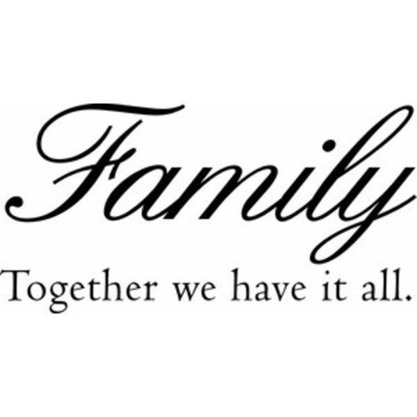 Rub-On Vinyl- Family Together We Have it All