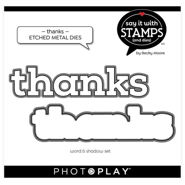 PhotoPlay- Thanks Die Set