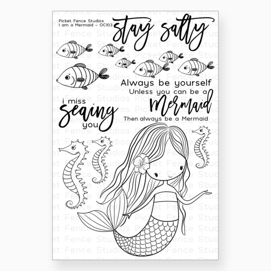 Picket Fence Studios- I Am A Mermaid Stamp Set