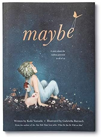 Maybe - Children's Book by Kobi Yamada