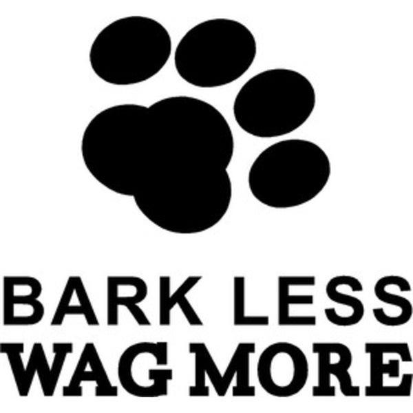 Rub-On Vinyl- Bark Less Wag More