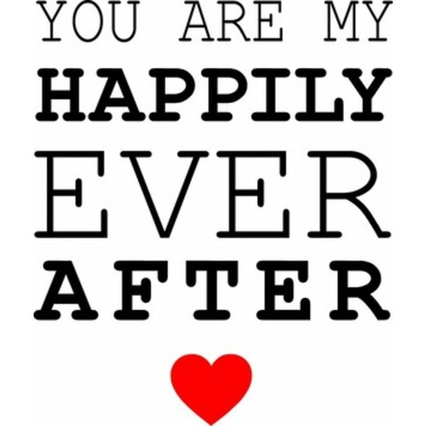 Rub-On Vinly- You are My Happily Ever After
