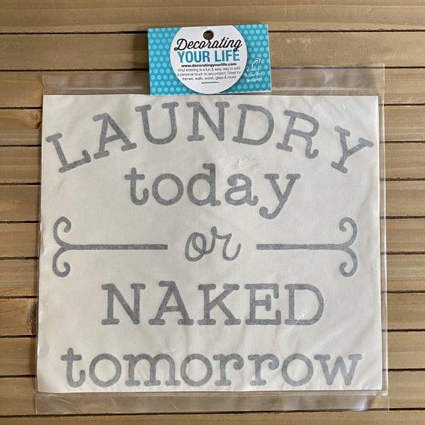 Rub-On Vinyl- Laundry Today or Naked Tomorrow, Black