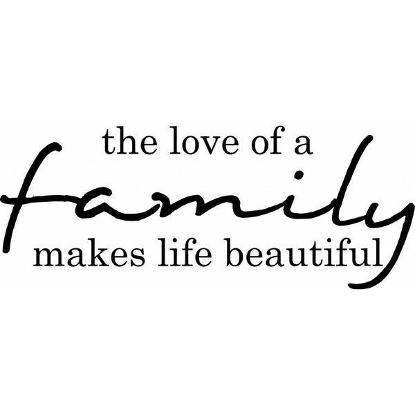 Rub-On Vinyl- The Love of a Family Makes Life Beautiful, Black