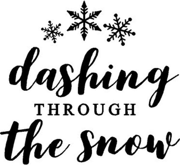 Rub On Vinyl- Dashing Through The Snow (two color options)