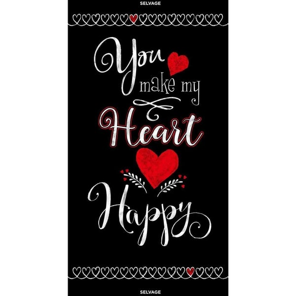 You Make My Heart Happy fabric panel, 24 inches by 44 inches by Timeless Treasures Fabrics