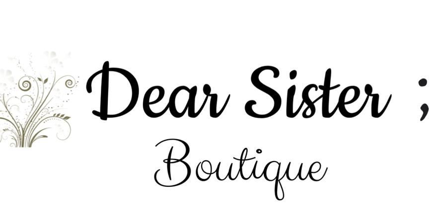 Dear Sister; Boutique