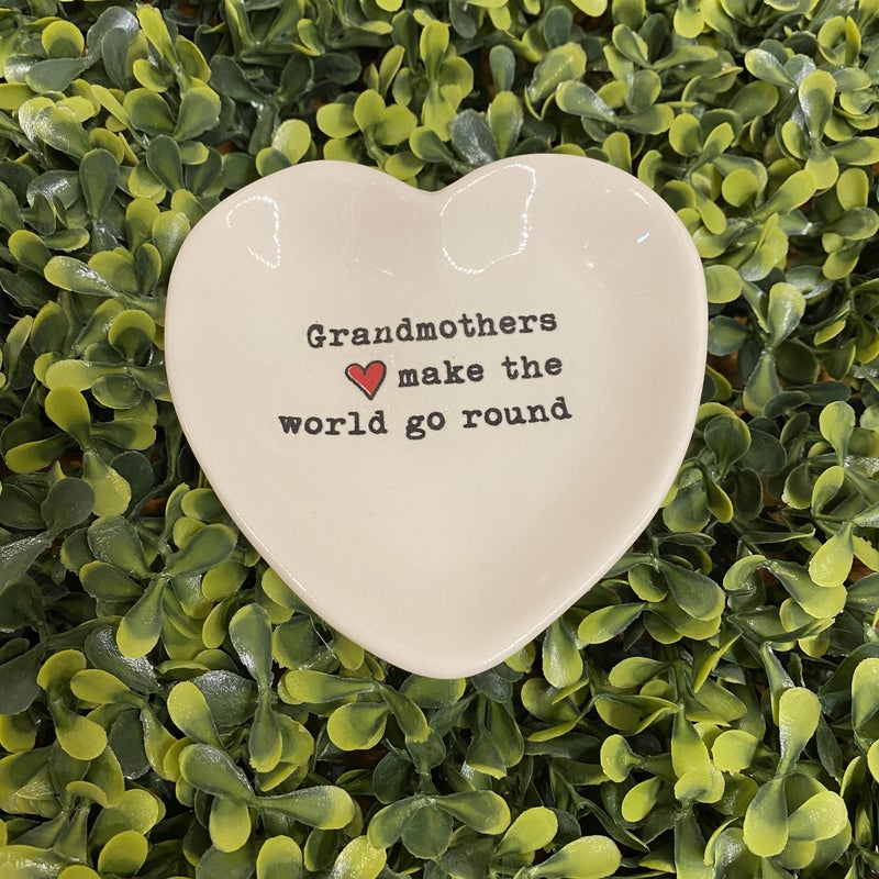 Grandmothers Make the World Go Round Heart Dish *Final Sale*