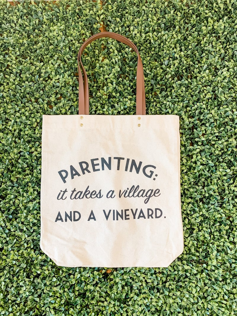 Parenting: It Takes a Village and a Vineyeard Tote