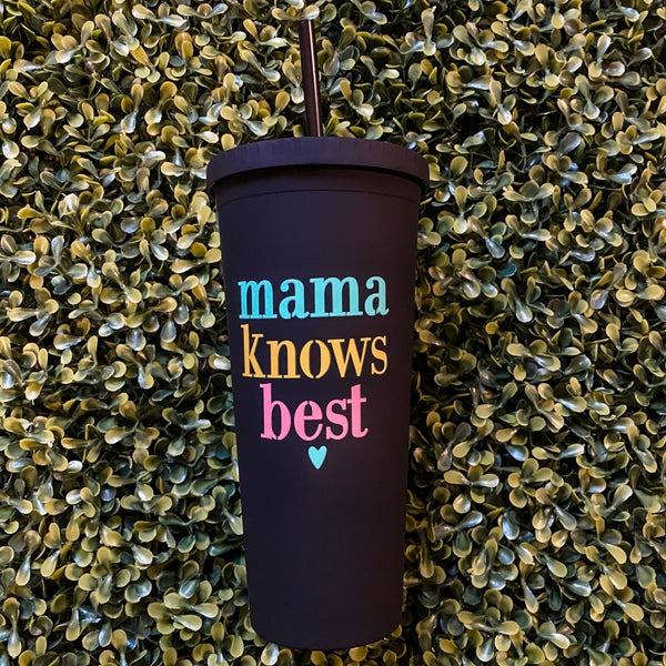Mama Knows Best Black Matte Cup with Straw