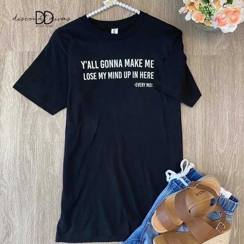 Lose My Mind Graphic Tee