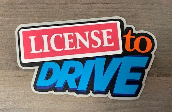 License to Drive Die Cut Size 4 1/2 x 2 1/2