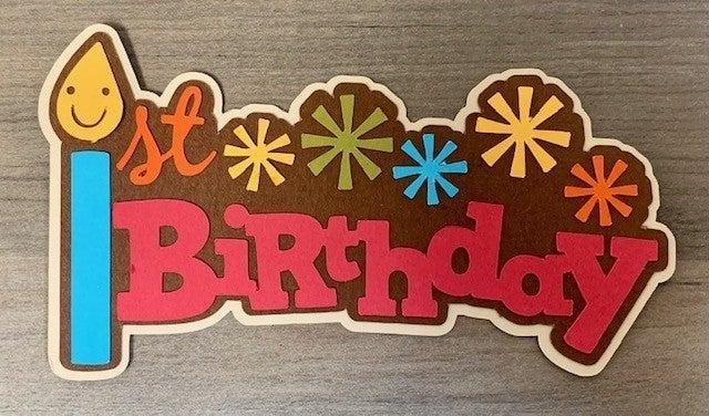 1st Birthday Die Cut Size 4 1/2 x 2 1/2