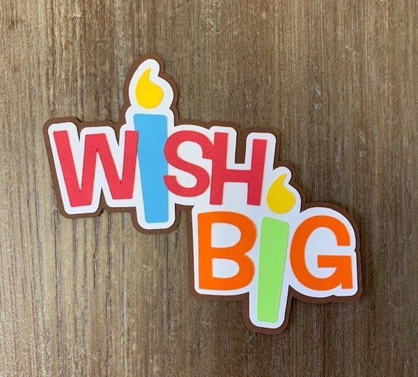 Wish Big Die Cut Size 3 1/2 x 4