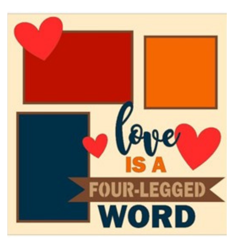 Love is a 4-Legged Word kit